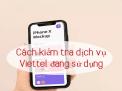 Cách kiểm tra dịch vụ sim Vinaphone đơn giản nhất